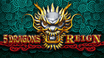 5 Dragons Reign